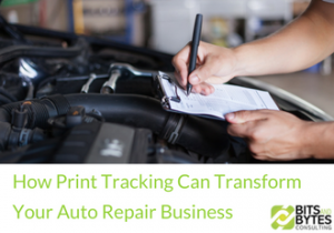 How Print Tracking Can Transform Your Auto Repair Business | BBDS Consulting