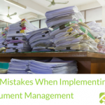 Top Mistakes When Implementing Document Management | BBDS Consulting